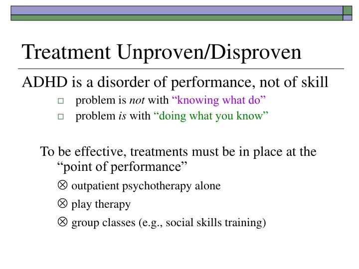 Treatment Unproven/Disproven