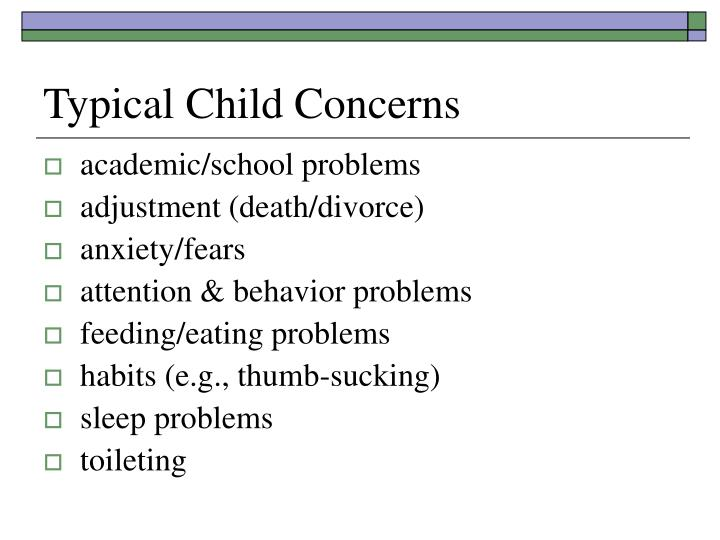 Typical Child Concerns