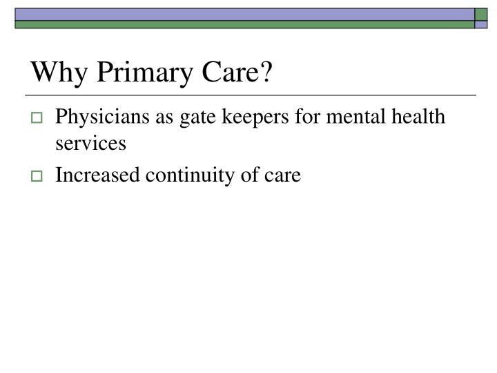 Why Primary Care?