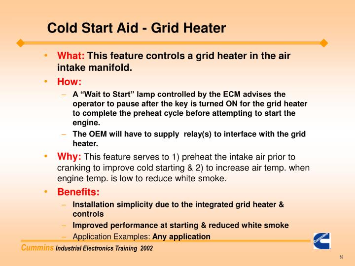 Cold Start Aid - Grid Heater