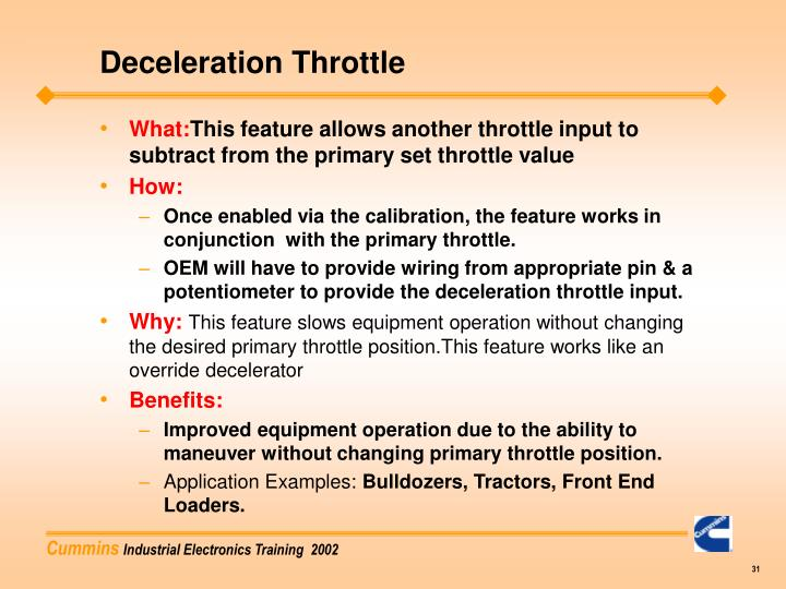 Deceleration Throttle