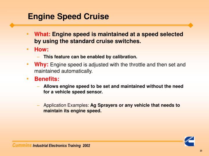 Engine Speed Cruise