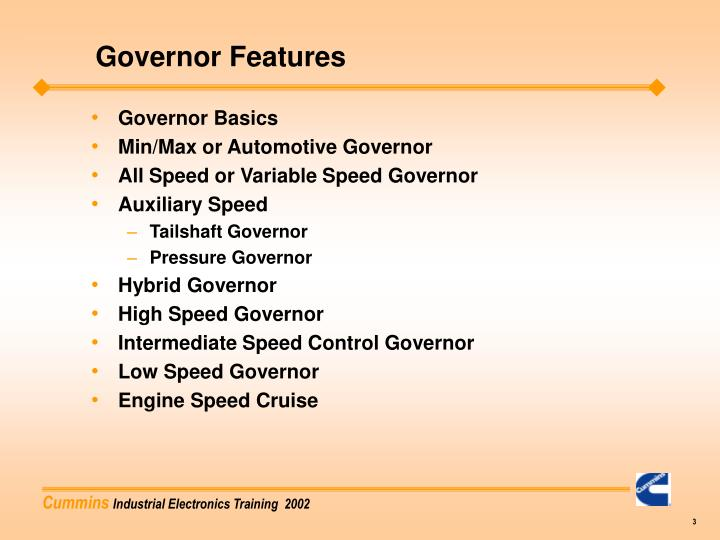 Governor Features