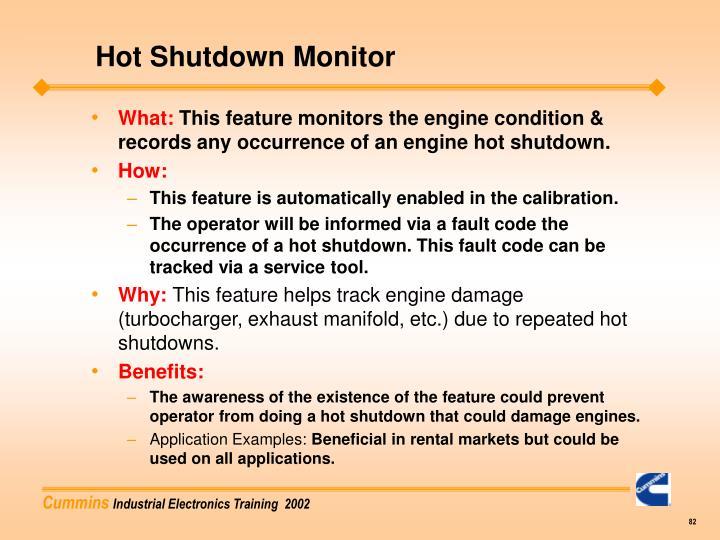 Hot Shutdown Monitor
