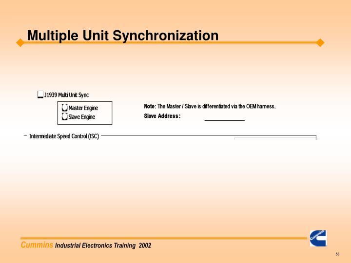 Multiple Unit Synchronization