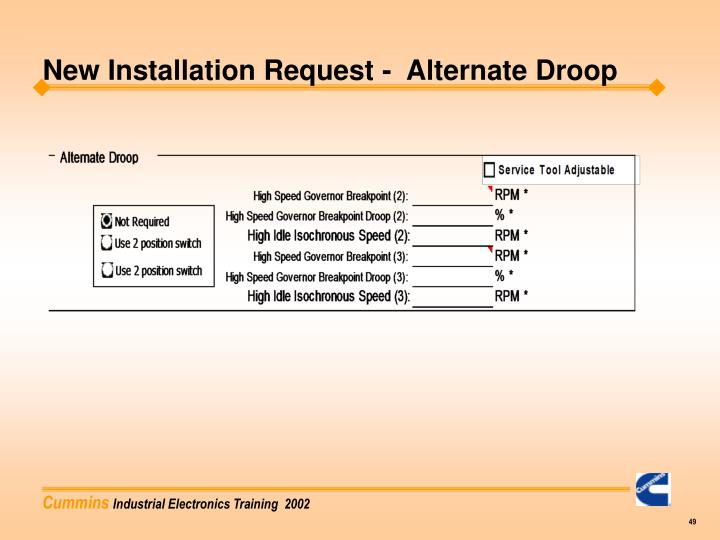 New Installation Request -  Alternate Droop