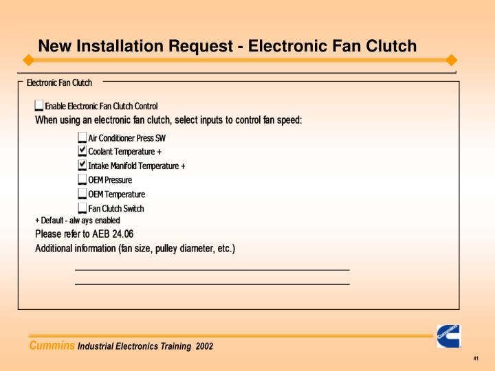 New Installation Request - Electronic Fan Clutch