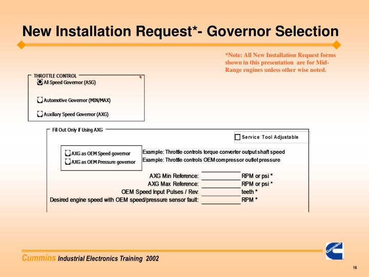 New Installation Request*- Governor Selection