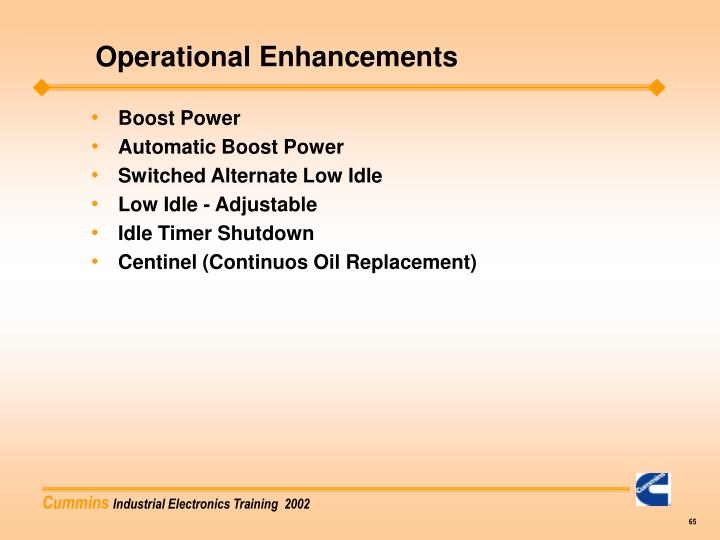 Operational Enhancements