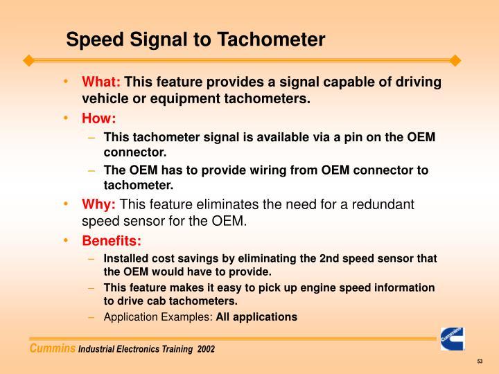 Speed Signal to Tachometer