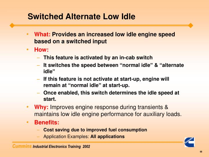 Switched Alternate Low Idle