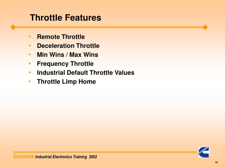 Throttle Features