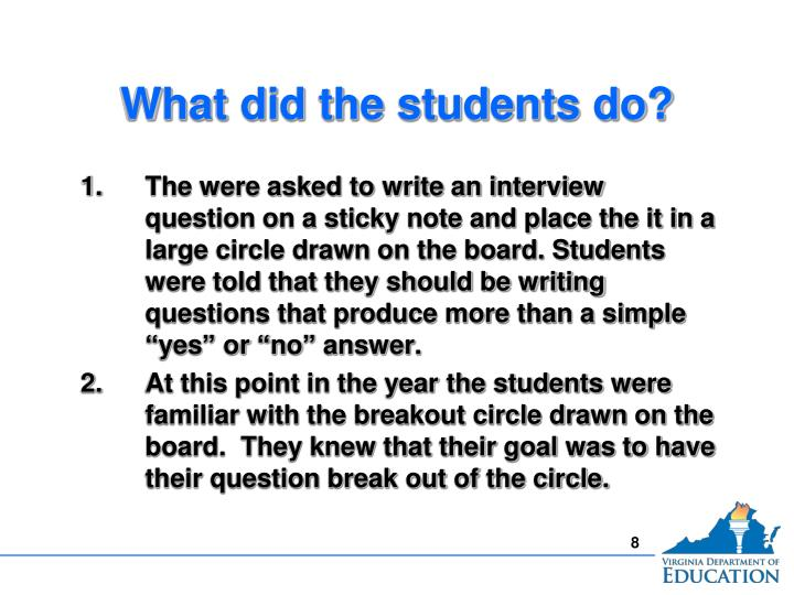 What did the students do?