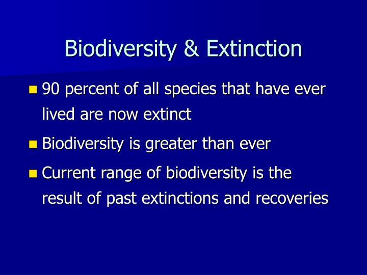 Biodiversity & Extinction