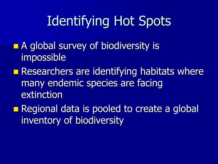 Identifying Hot Spots