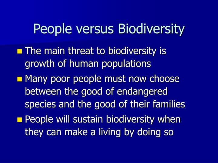 People versus Biodiversity