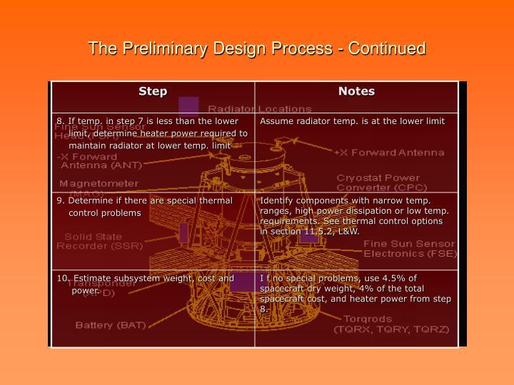 The Preliminary Design Process - Continued