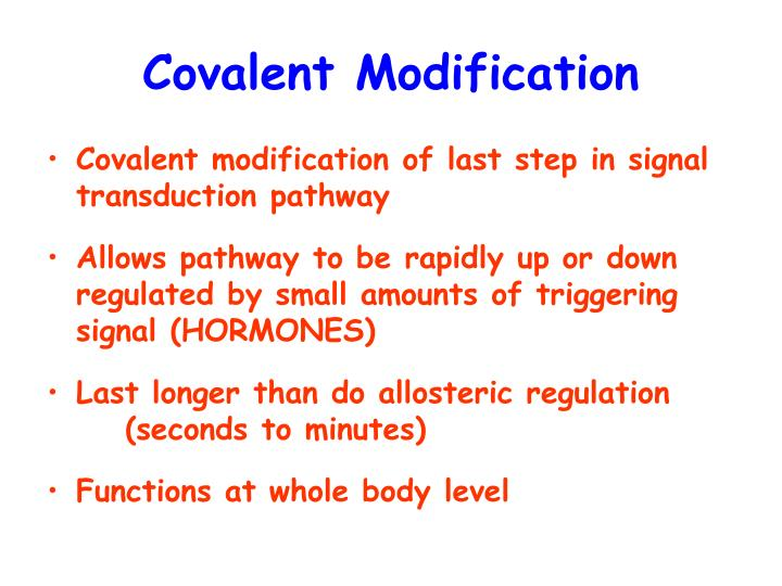 Covalent Modification