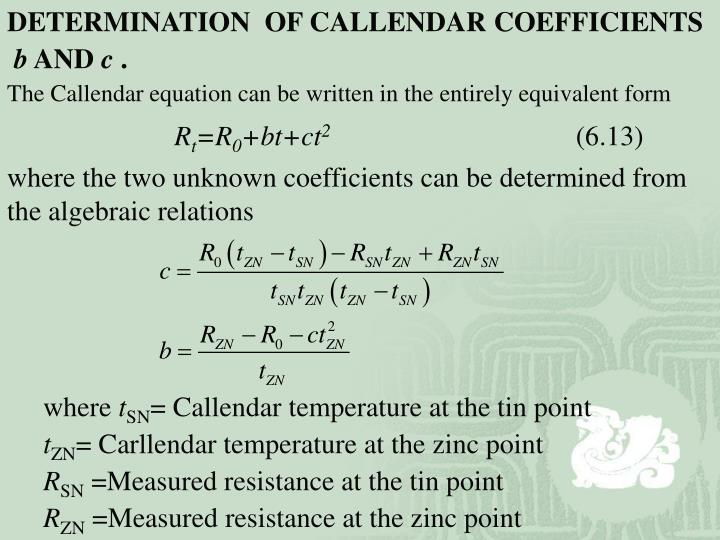 DETERMINATION  OF CALLENDAR COEFFICIENTS