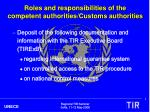 roles and responsibilities of the competent authorities customs authorities1