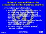 roles and responsibilities of the competent authorities customs authorities2