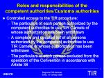 roles and responsibilities of the competent authorities customs authorities3