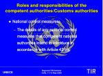 roles and responsibilities of the competent authorities customs authorities4