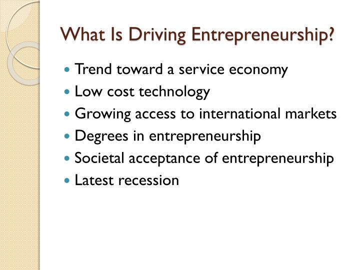 What Is Driving Entrepreneurship?