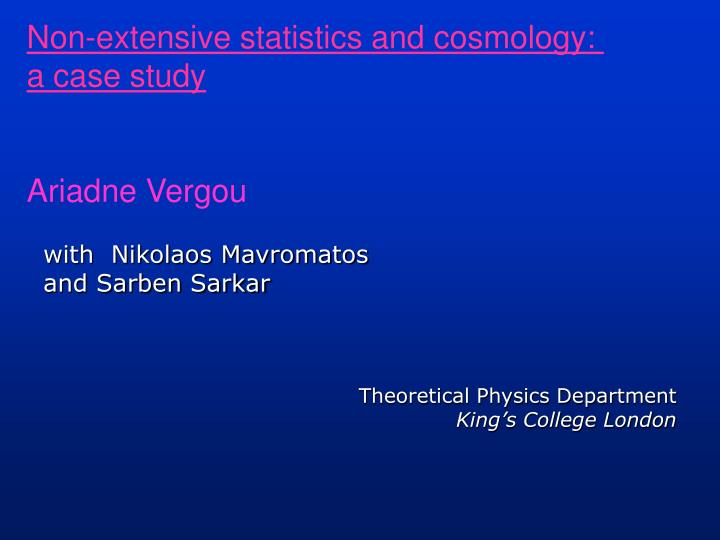 Non-extensive statistics and cosmology: