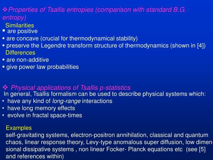 Properties of Tsallis entropies (comparison with standard B.G. entropy)