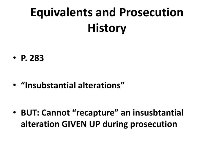 Equivalents and Prosecution History