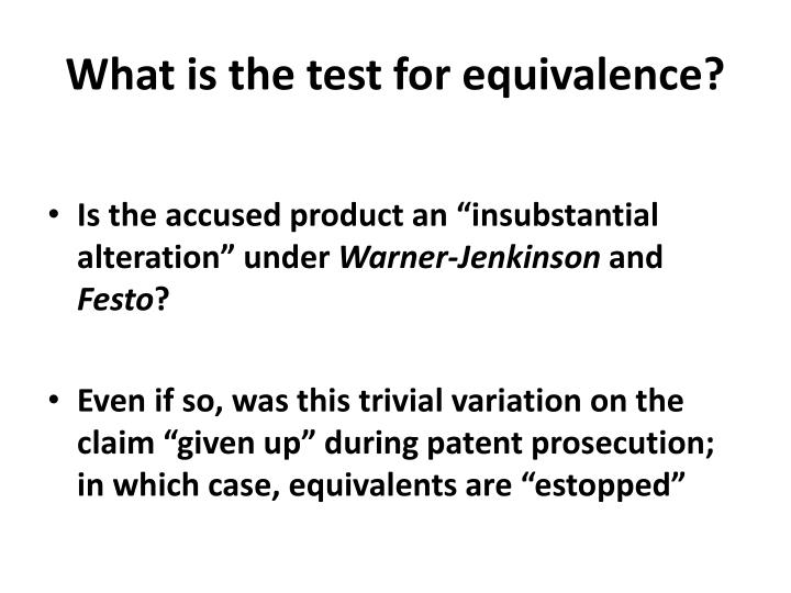 What is the test for equivalence?