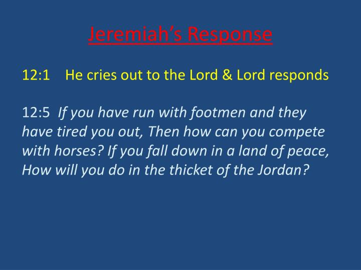 Jeremiah's Response