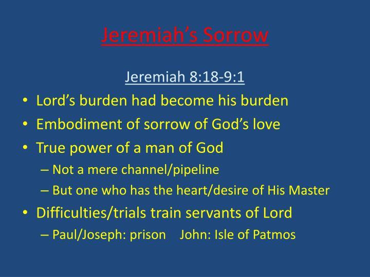 Jeremiah's Sorrow