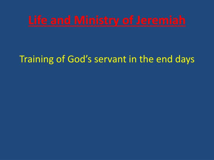 Life and ministry of jeremiah