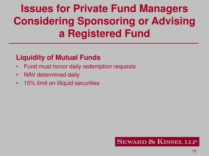 Issues for Private Fund Managers Considering Sponsoring or Advising a Registered Fund