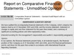 report on comparative financial statements unmodified opinion