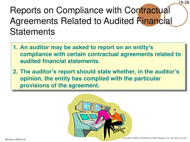 Reports on Compliance with Contractual Agreements Related to Audited Financial Statements