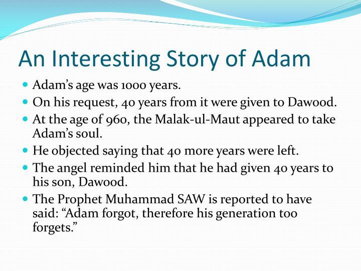An Interesting Story of Adam