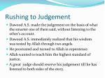 rushing to judgement1