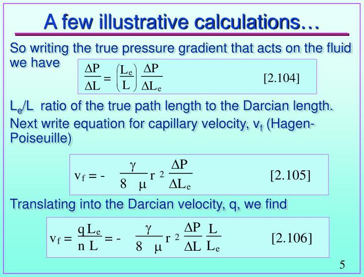 A few illustrative calculations…