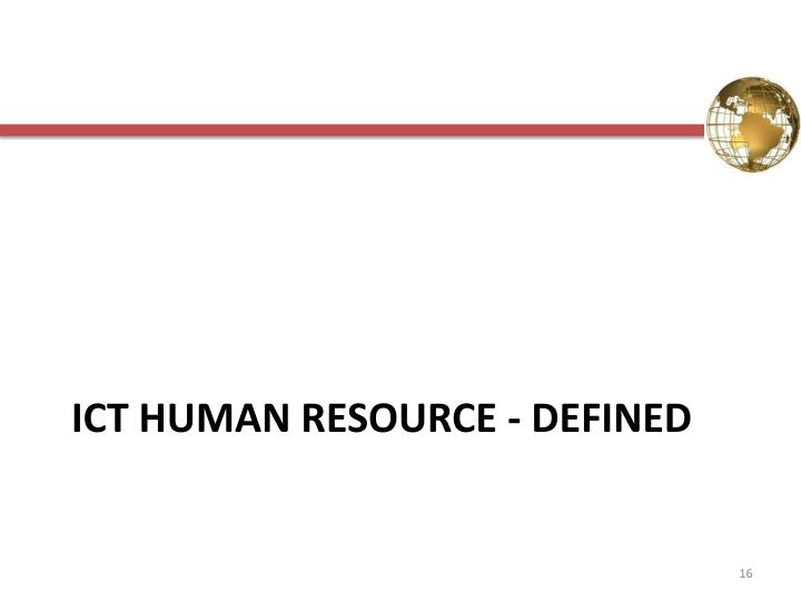 ICT Human resource - defined