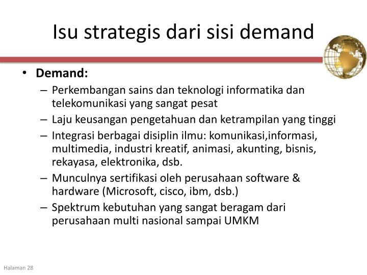 Isu strategis dari sisi demand