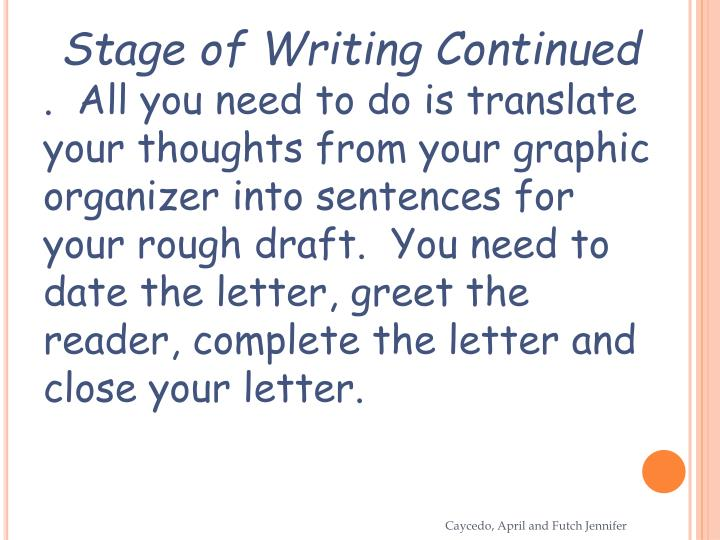 Stage of Writing Continued