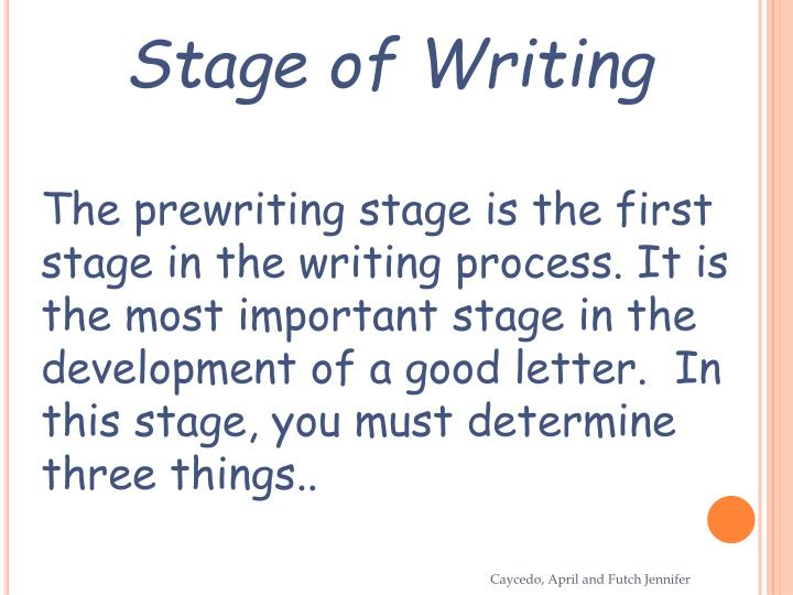Stage of Writing