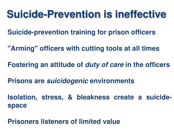Suicide-Prevention is ineffective