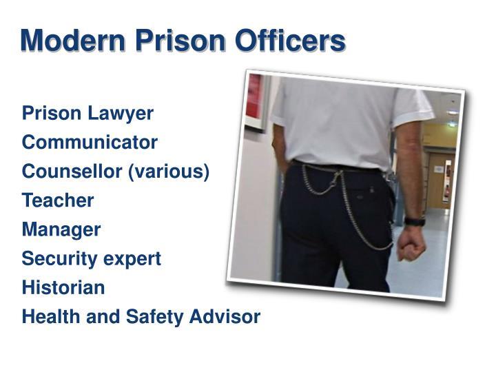 Modern Prison Officers