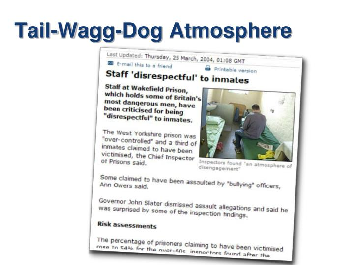 Tail-Wagg-Dog Atmosphere