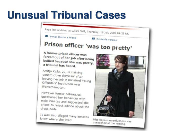 Unusual Tribunal Cases
