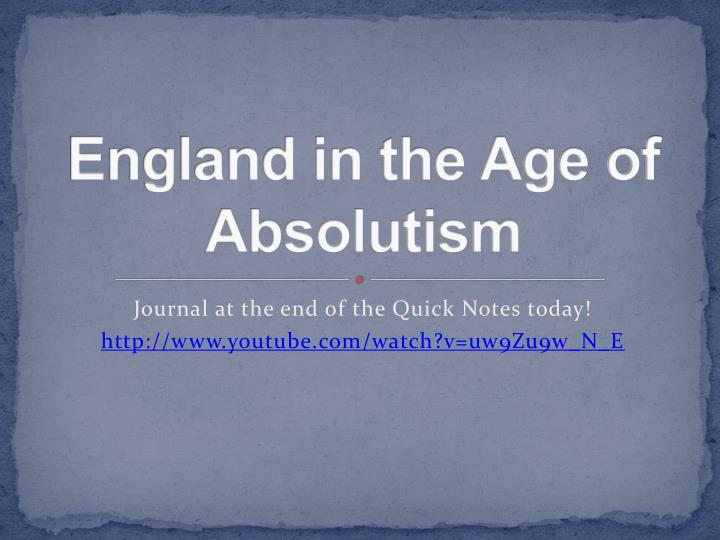 England in the Age of Absolutism